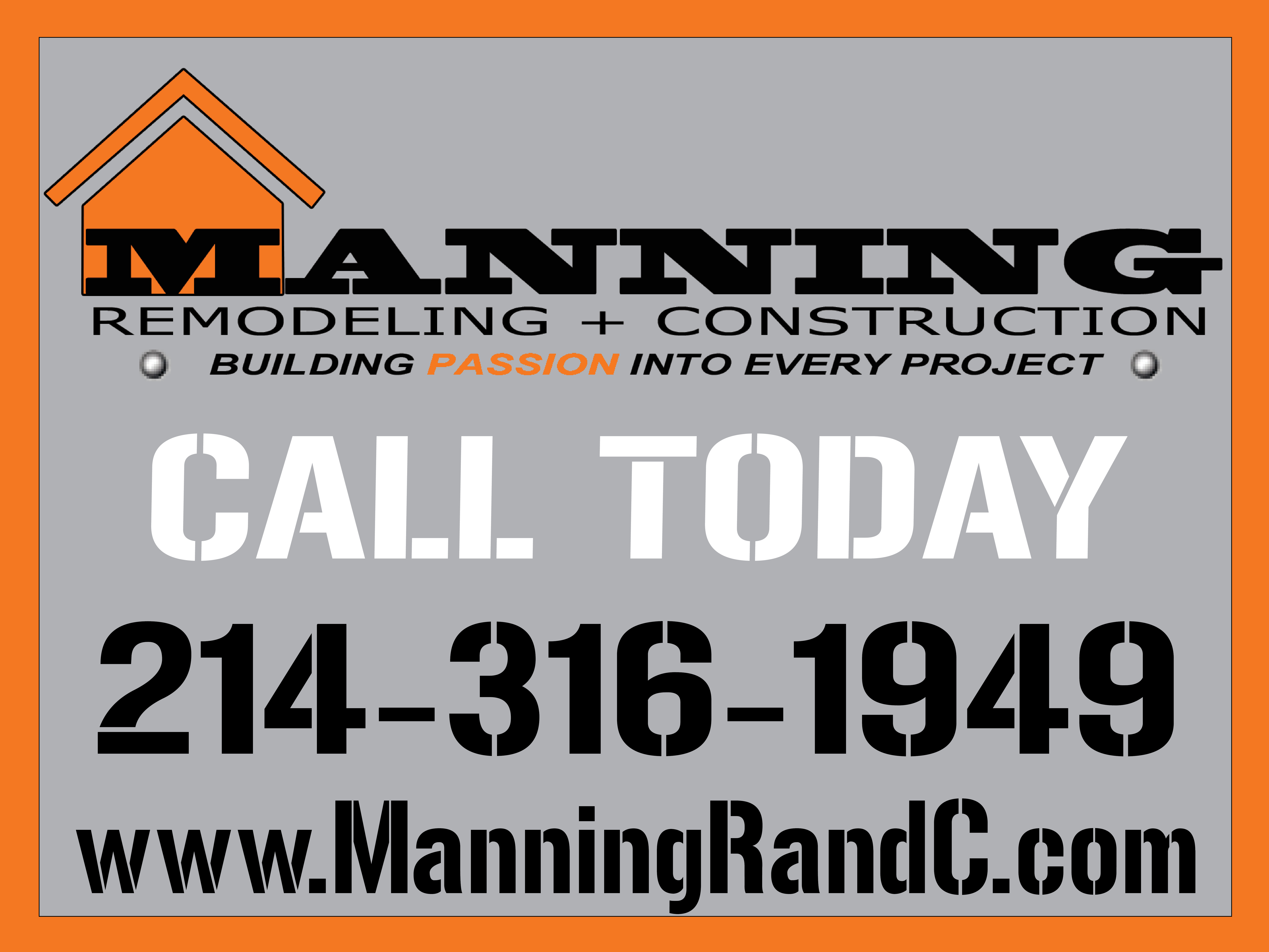 Manning Remodeling and Construction Yard Sign